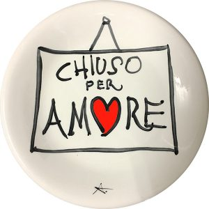 'Chiuso per Amore' plate. Exclusive ceramic plate by Italian Summers