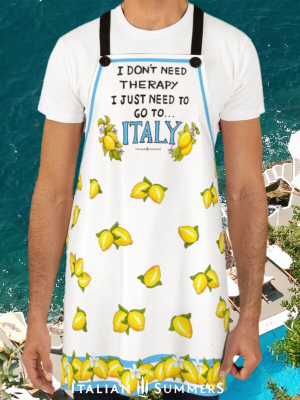 Apron I DONT NEED THERAPY JUST ITALY by Italian Summers
