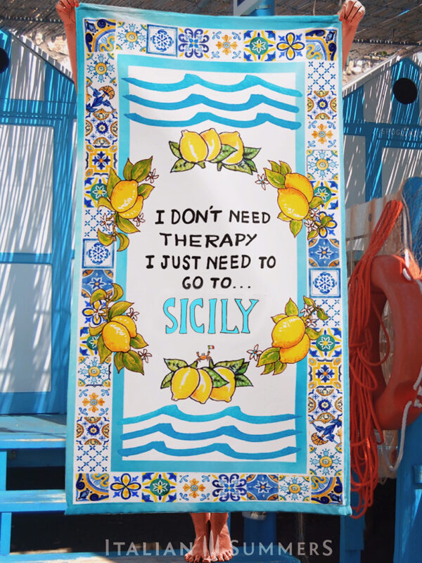 Beachtowel I DONT NEED TEHRAPY JUST SICILY Italy by Italian Summers