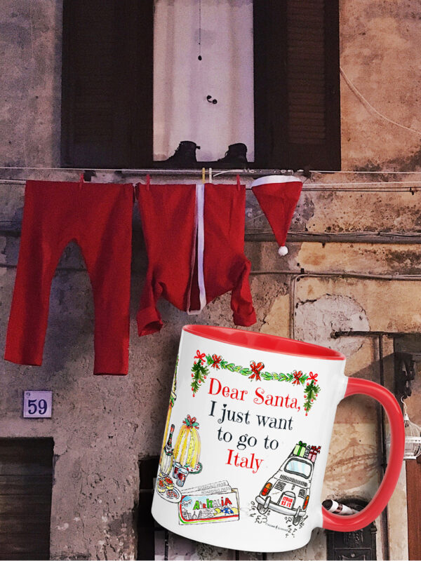 Christmas mug i JUST WANT TO GO TO ITALY by Italian