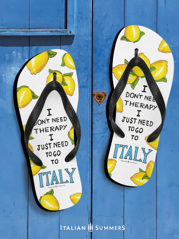 I JUST NEED TO GO TO ITALY Lemon Flipflops