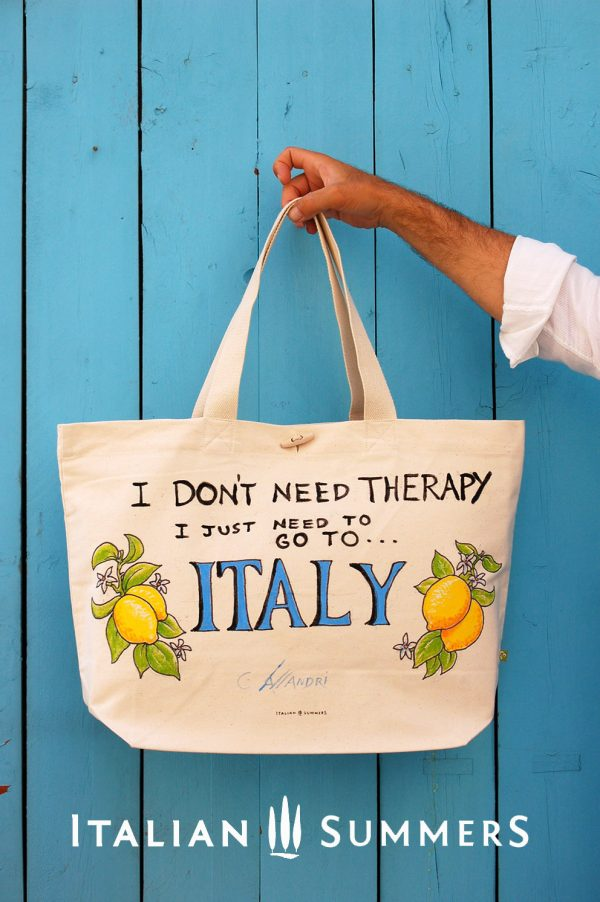 I DON'T NEED THERAPY, I JUST NEED TO GO TO ITALY shopper tote bag by Italian Summers. Handpainted canvas.