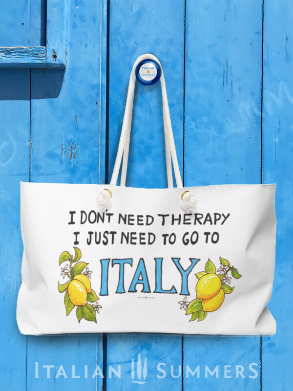 XL Beach Bag I DON'T NEED THERAPY I JUST NEED TO GO TO ITALY