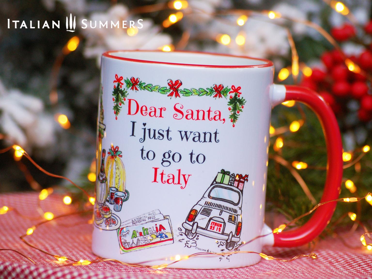 Italian Christmas mug I JUST WANT TO GO TO ITALY by Italian Summers