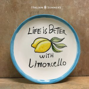 Life is better with limoncello handpainted plate