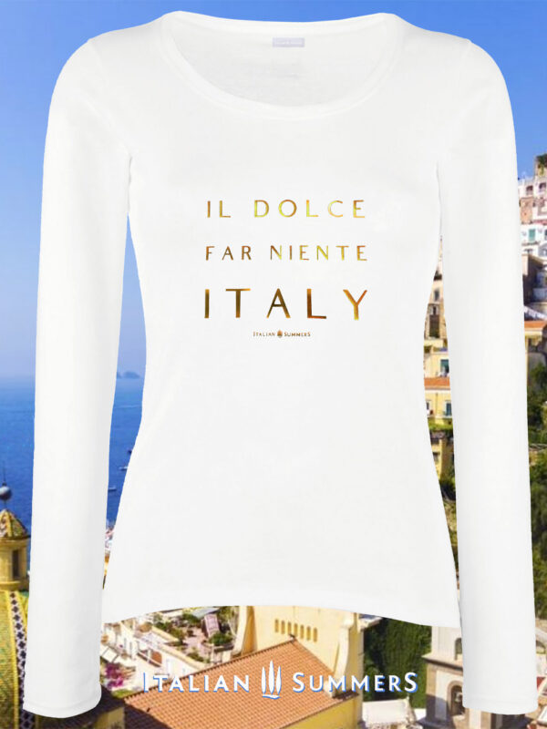 Long Sleeve T Shirt DOLCE FAR NIENTE by Italian Summers