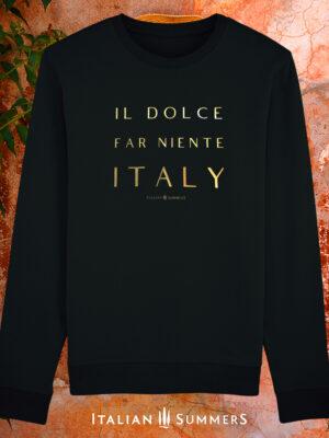 Italian sweatshirt DOLCE FAR NIENTE by Italian Summers.
