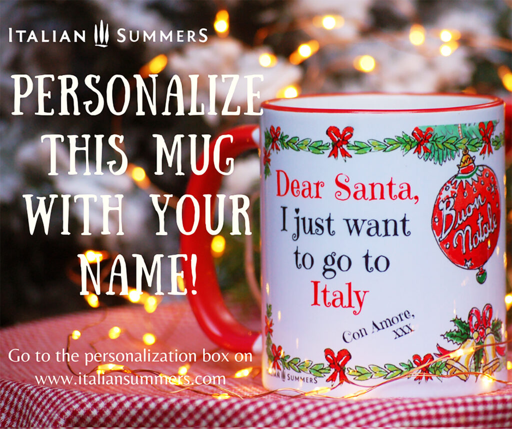 Personalize this mug with your name at Italian Summers
