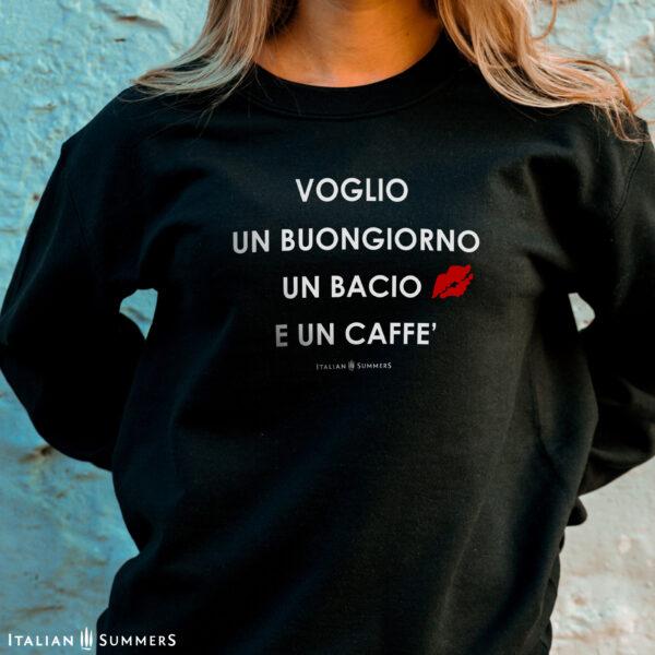 Sweatshirt VOGLIO UN BUONGIORNO -White on Black- by Italian Summers