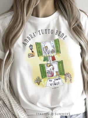 T Shirt Andra' Tutto Bene-HO FINITO IL VINO by Italian Summers