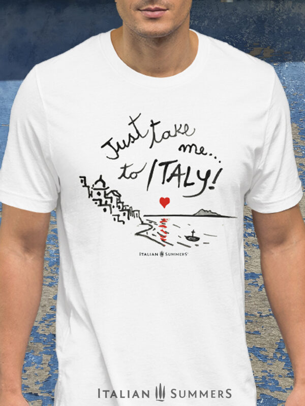 T Shirt JUST TAKE ME TO ITALY slam blu door by Italian Summers
