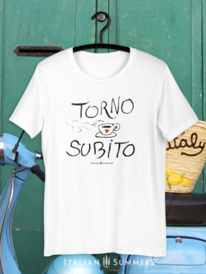 T Shirt TORNO SUBITO BY Italian Summers