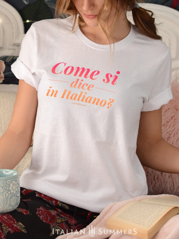 T shirt COME SI DICE IN ITALIANO by Italian Summers