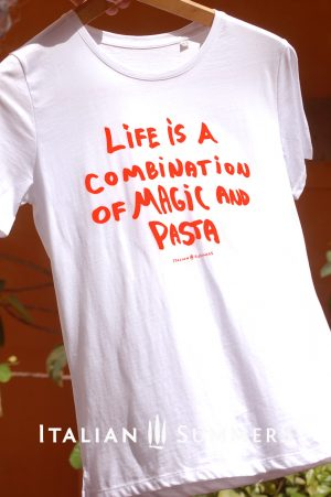 T-shirt LIFE IS A COMBINATION OF MAGIC AND PASTA by Italian Summers