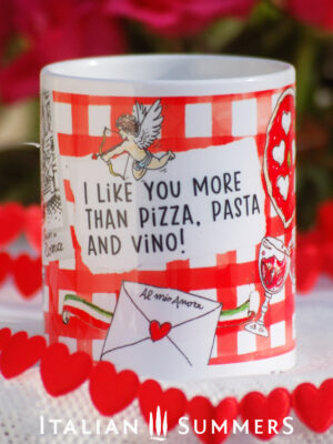 Valentine Mug Valentine Mug I LIKE YOU MORE THAN PIZZA by Italian Summers
