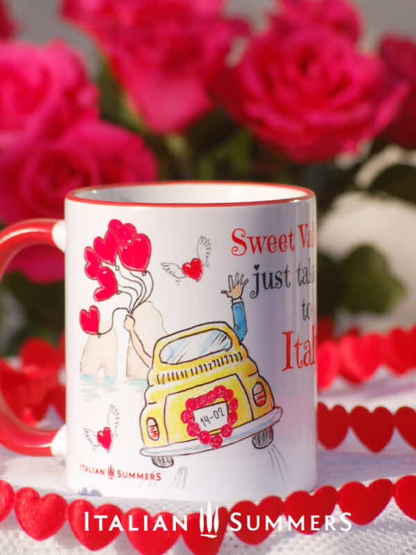Valentine Mug JUST TAKE ME TO ITALY by Italian Summers